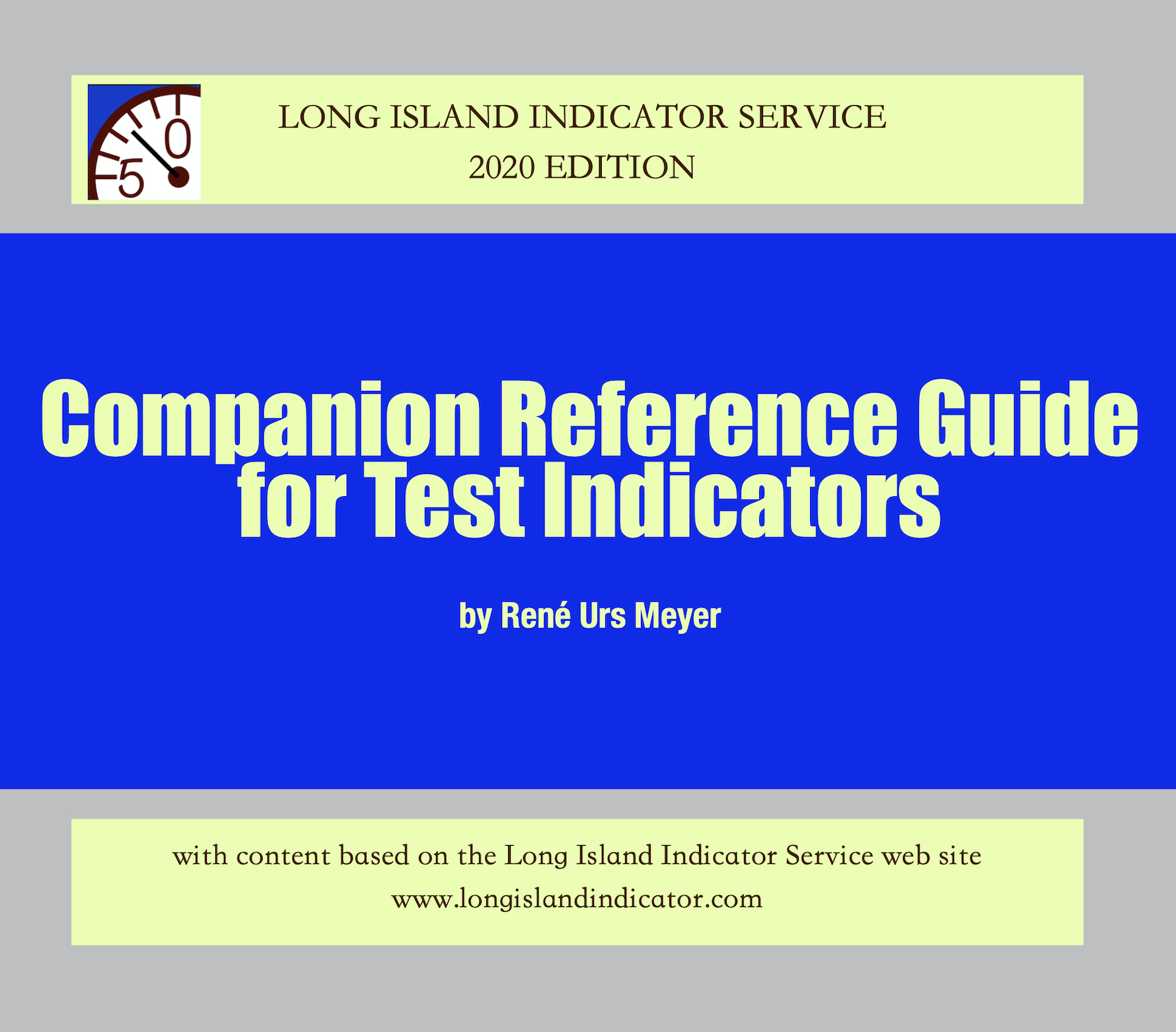 Companion Reference Guide for Test Indicators by René Urs Meyer